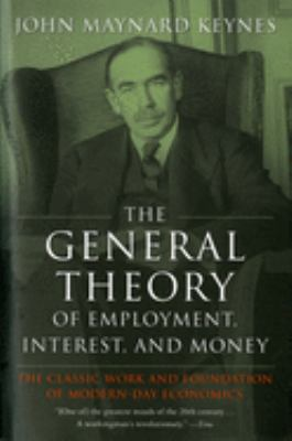 The General Theory of Employment, Interest, and Money 9780156347112
