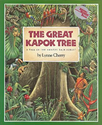 The Great Kapok Tree: A Tale of the Amazon Rain Forest 9780152018184