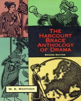The Harcourt Brace Anthology of Drama 9780155020870