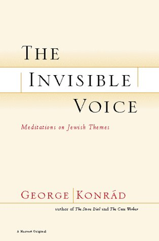 The Invisible Voice: Meditations on Jewish Themes 9780156012942