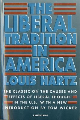 The Liberal Tradition in America 9780156512695