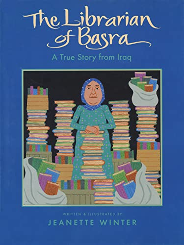 The Librarian of Basra: A True Story from Iraq 9780152054458