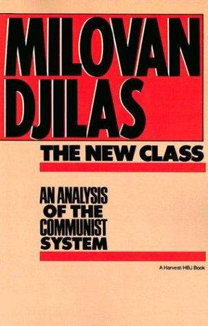 The New Class: An Analysis of the Communist System 9780156654890