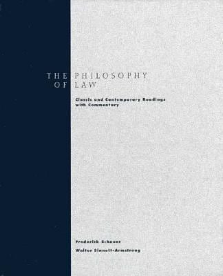 The Philosophy of Law: Classic & Contemporary Readings with Commentary 9780155008274