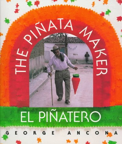 The Pinata Maker/El Pinatero 9780152000608
