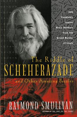 The Riddle of Scheherazade: And Other Amazing Puzzles 9780156006064