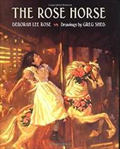 The Rose Horse