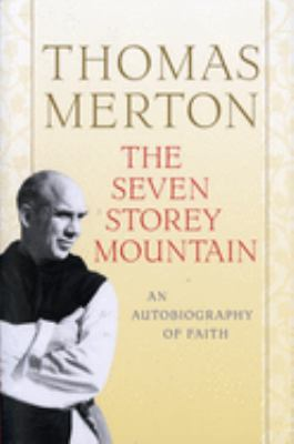 The Seven Storey Mountain 9780156010863
