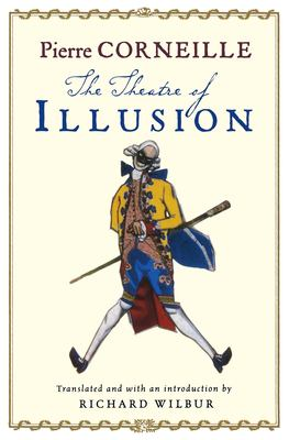 The Theatre of Illusion 9780156032315