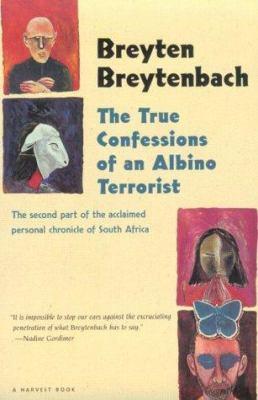 The True Confessions of an Albino Terrorist 9780156001342