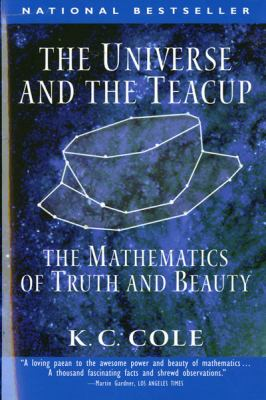 The Universe and the Teacup: The Mathematics of Truth and Beauty 9780156006569