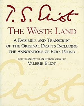 The Waste Land: Facsimile Edition 9780156948708