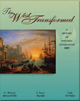 The West Transformed: A History of Western Civilization 9780155081178