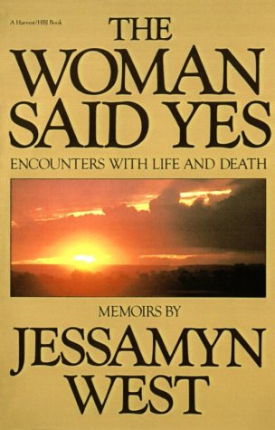 The Woman Said Yes: Encounters with Life and Death 9780156982900