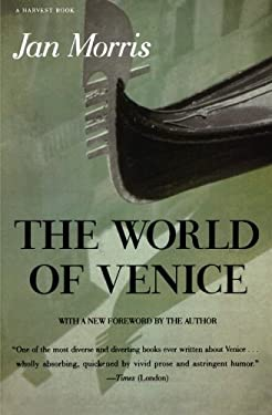The World of Venice: Revised Edition 9780156983563