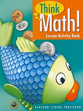 Think Math! Lesson Activity Book 9780153418440