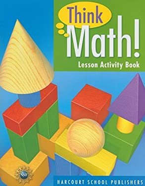 Think Math! Lesson Activity Book, Grade 3 9780153418464