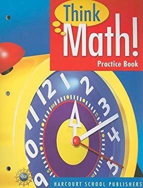 Think Math! Practice Book 9780153424946