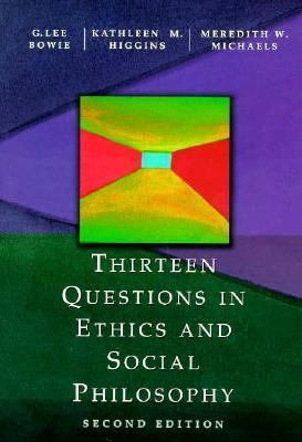 Thirteen Questions in Ethics and Social Philosophy 9780155036840
