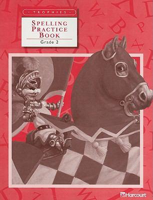 Trophies Spelling Practice Book Grade 2 9780153234996