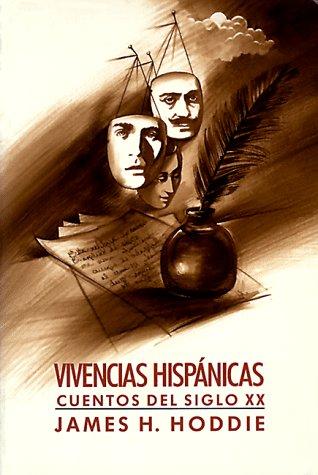 Vivencias Hispanicas: Cuentos del Siglo XX 9780155949430