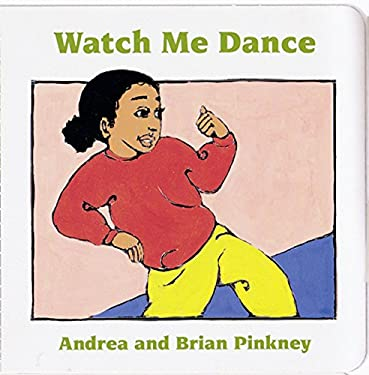 Watch Me Dance: Family Celebration Board Books 9780152006310
