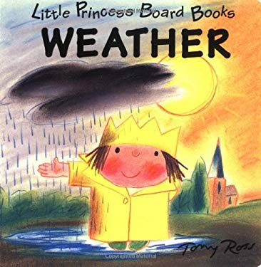 Weather: Little Princess Board Books 9780152003203