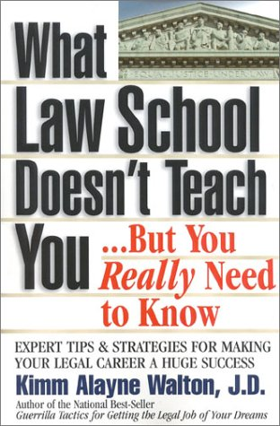 What Law School Doesn't Teach You...But You Really Need to Know 9780159004531