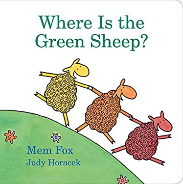 Where Is the Green Sheep? 9780152067045
