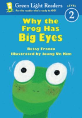 Why the Frog Has Big Eyes 9780152048341