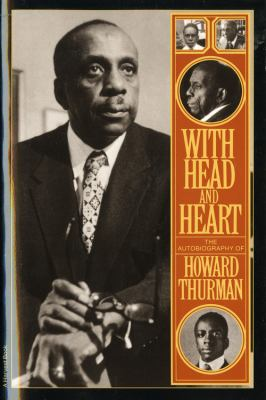 With Head and Heart: The Autobiography of Howard Thurman 9780156976480