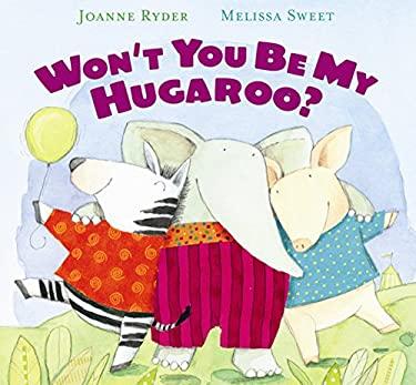 Won't You Be My Hugaroo?