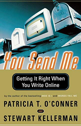 You Send Me: Getting It Right When You Write Online 9780156027335