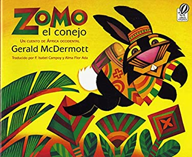 Zomo el Conejo: Un Cuento de Africa Occidental = Zomo the Rabbit 9780152167776