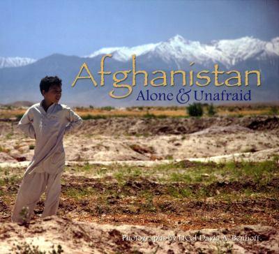 Afghanistan: Alone & Unafraid 9780160861314