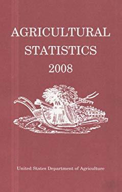 Agricultural Statistics, 2008 (Paperback) 9780160794971