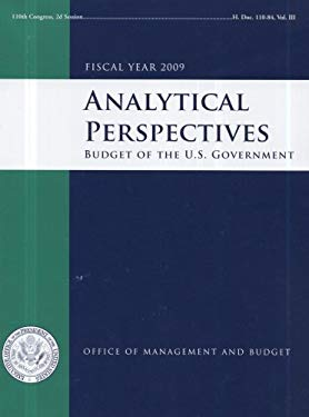 Analytical Perspectives: Budget of the United States Government, Fiscal Year 2009 9780160796906