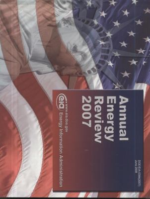 Annual Energy Review, 2007 9780160809200