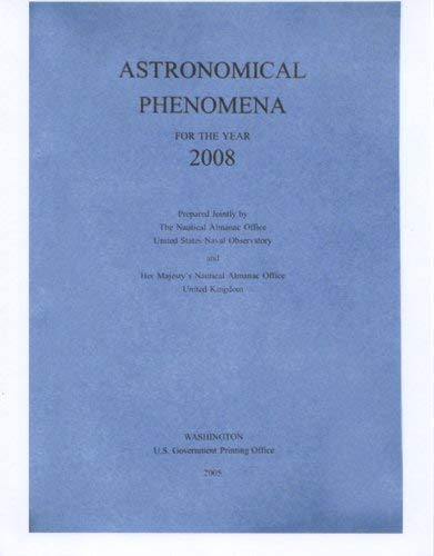 Astronomical Phenomena for the Year 2008 9780160750199