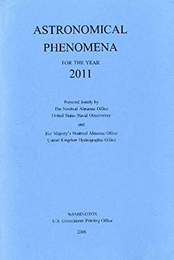 Astronomical Phenomena for the Year 2011 9780160821264