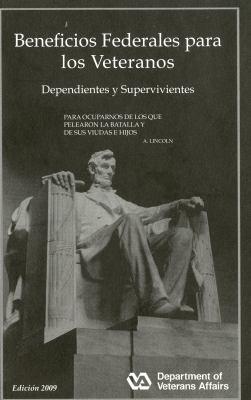 Beneficios Federales Para Los Veteranos, Dependientes y Supervivientes 2009 9780160828263