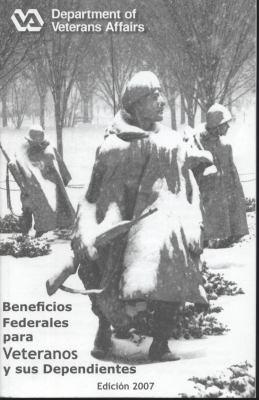 Beneficios Federales Para Veteranos y Sus Dependientes, 2007 9780160780066
