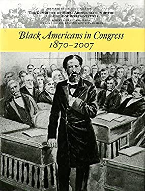 Black Americans in Congress, 1870-2007 9780160801945