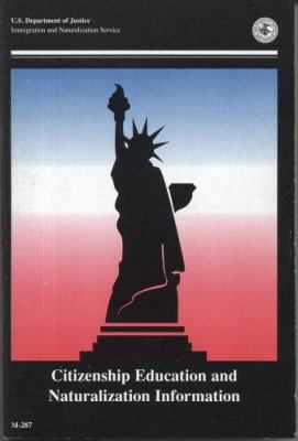 Citizenship Education and Naturalization Information 9780160036972