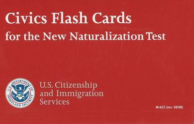 Civics Flash Cards for the New Naturalization Test 9780160812019