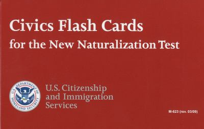 Civics Flash Cards for the New Naturalization Test 9780160827990