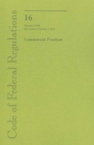 Commercial Practices: Parts 0 to 999 9780160822735