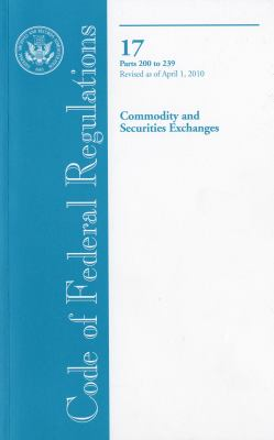 Commodity and Securities Exchanges, Parts 200 to 239 9780160853678