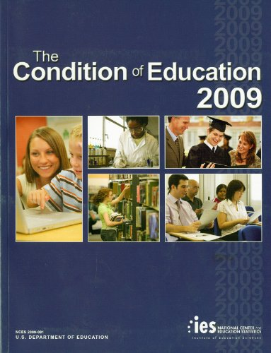 Condition of Education 2009 9780160832925