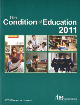 Condition of Education: 2011 9780160889424